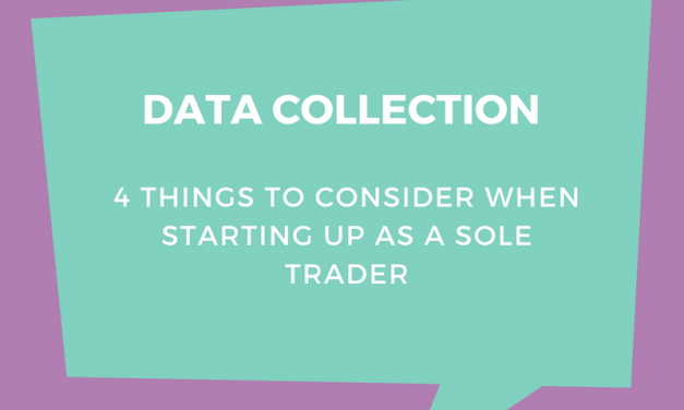 4 things to consider on data collection for new sole traders
