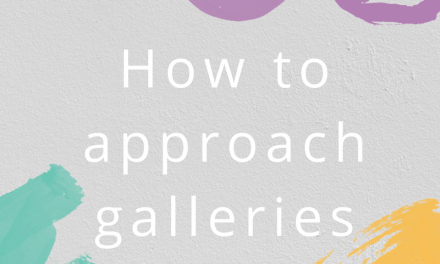 Top tips on how to approach galleries