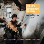 The Arts Development Company Annual Review 2018