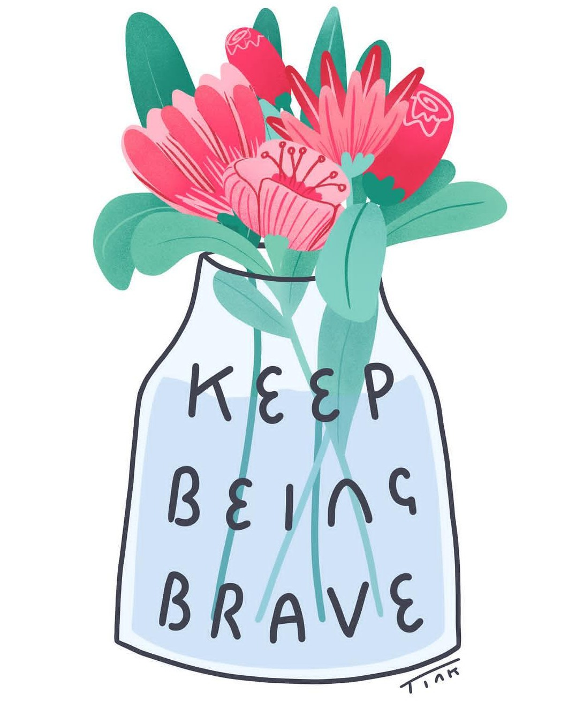 Octavia Bromell illustration - Keep Being Brave